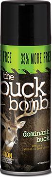 * Buck Bomb Dominant Buck